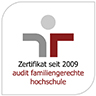 Familiengerechte Hochschule Zertifikat seit 2009