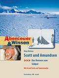 Scott und Amundsen – Das Rennen zum Südpol